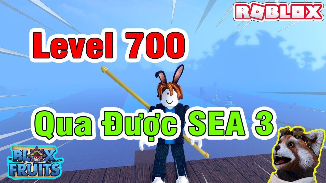 Download Roblox - Lỗi Game Cực Mạnh Chỉ Cần Level 700 Cũng Có Thể Qua SEA 3 Blox Fruits Update 15
