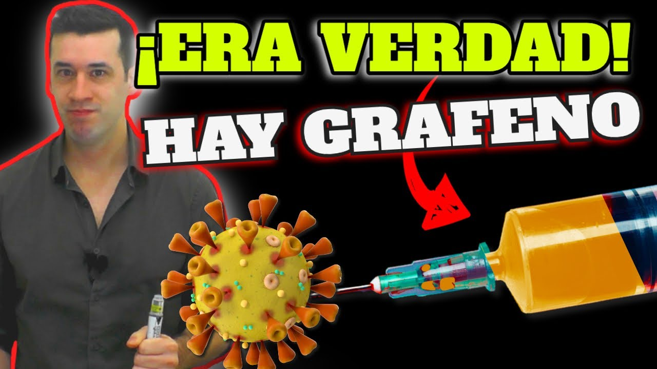 COVID 19| ÓXIDO DE GRAFENO en las VACUNAS CONTRA EL CORONAVIRUS ...
