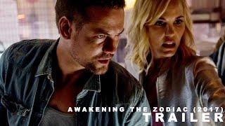 Awakening The Zodiac 2017 Trailer
