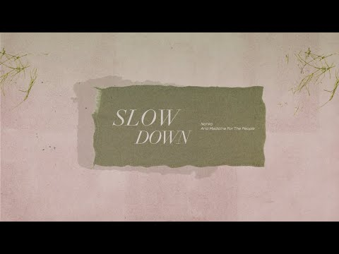 Nahko And Medicine For The People – Slow Down