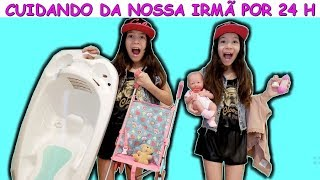 CUIDANDO DA NOSSA IRMÃ POR 24 H