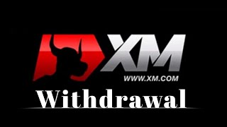 Xm.com Withdrawal