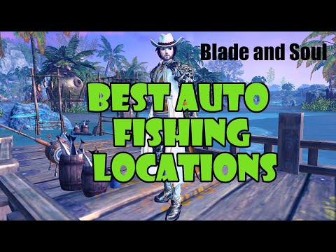 [Blade And Soul] Best Places To Auto Fish | Most Efficient Baits