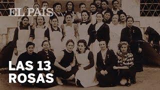 Las trece rosas | El País
