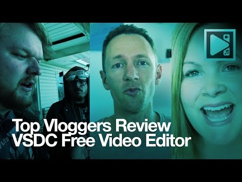 Top vloggers recommend VSDC Free Video Editor!