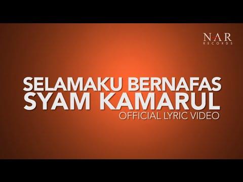 SyamKamarul - Selamaku Bernafas (Official Lyric Video) | OST Bila Hati Berbicara
