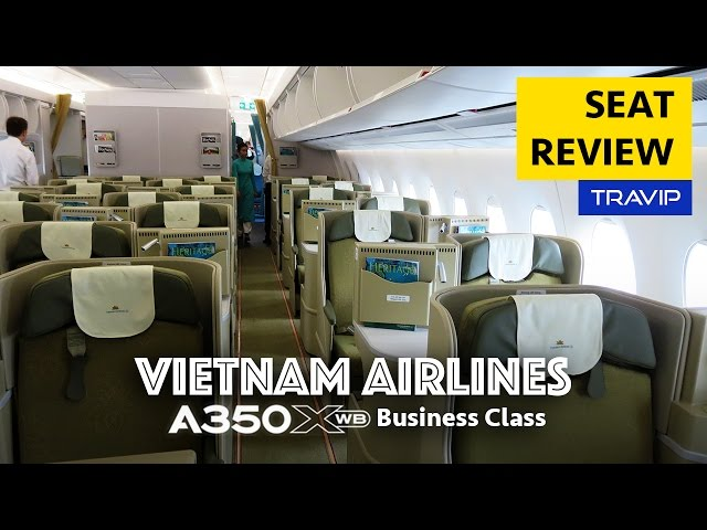 Vietnam Airlines Airbus A350 XWB Business Class Seats Review