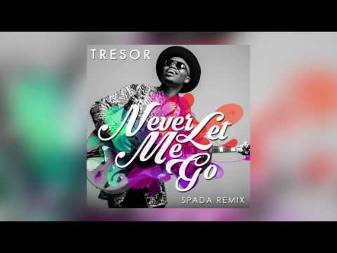 TRESOR - Never Let Me Go (Spada Radio Edit) [Cover Art]