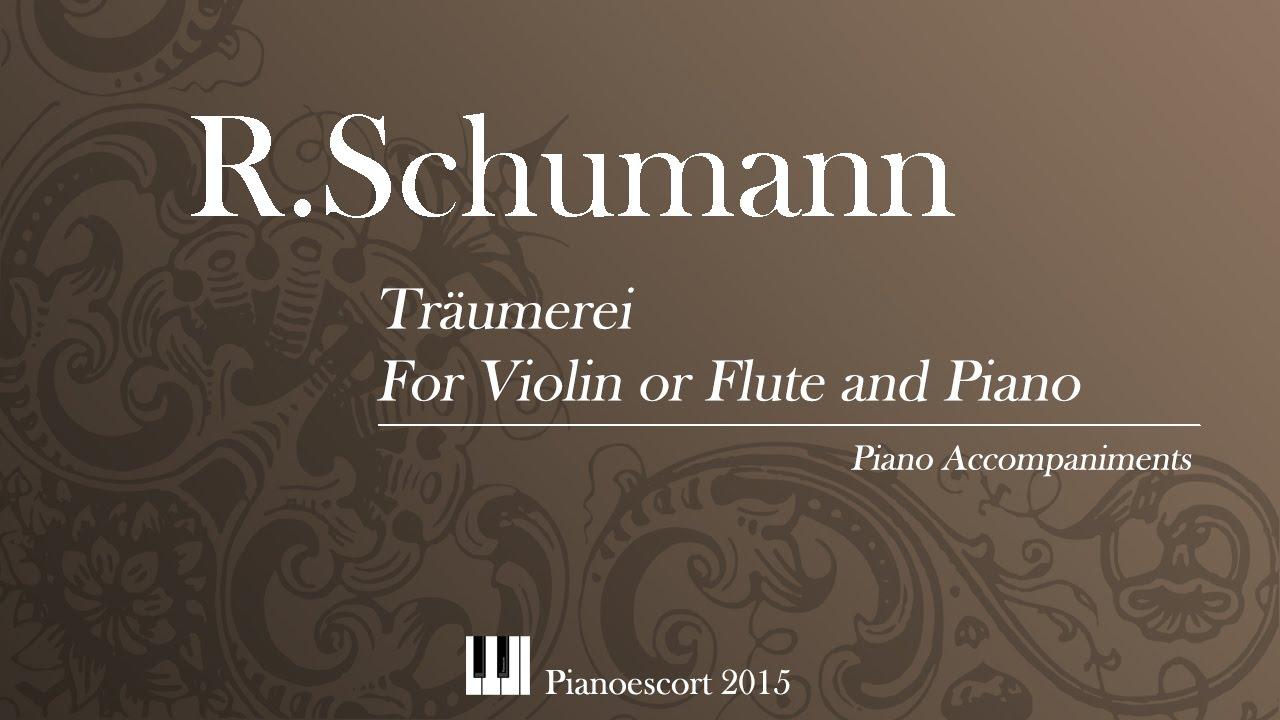 Download R.Schumann - Träumerei - Violin or Flute and Piano - Piano Accompaniment