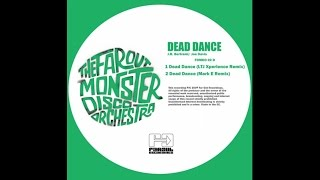 Dead Dance (LTJ Xperience Remix) - Far Out Monster Disco Orchestra