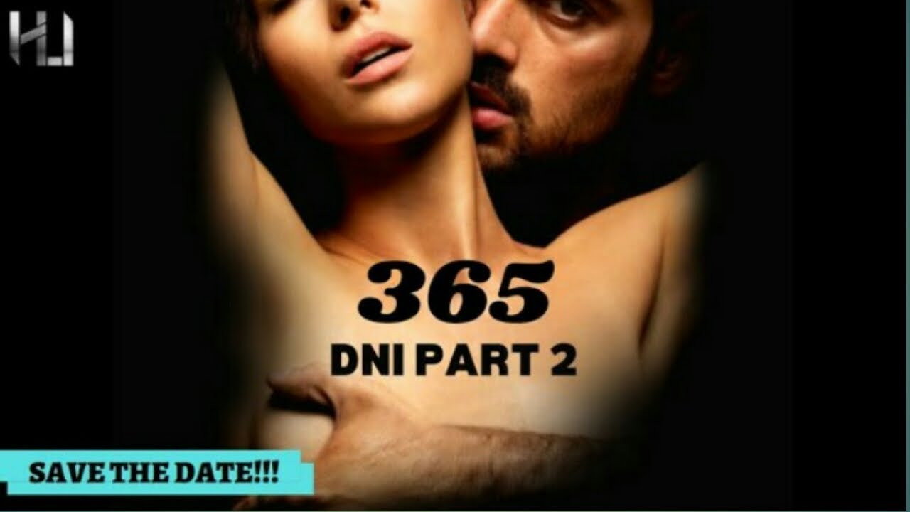 Download 365 DNI PART - 2 [THIS DAY] HD OFFICIAL TRAILER