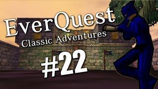 EverQuest Classic Adventures #22: Hyper Leveling