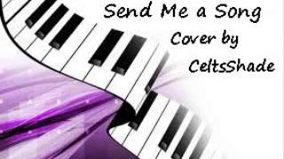Send Me a Song -- Celtic Women Cover by CeltsShade
