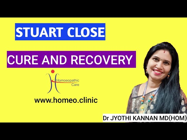 STUART CLOSE- Cure and Recovery