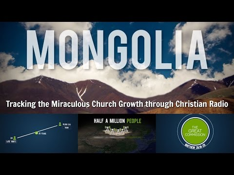 Mongolia - Church Growth through Christian Radio