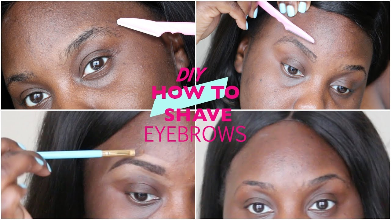 DIY: HOW TO SHAVE YOUR EYEBROWS AT HOME - YouTube