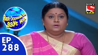Badi Door Se Aaye Hain - बड़ी दूर से आये है - Episode 288 - 16th July, 2015