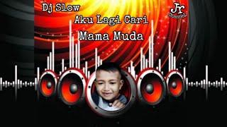 dj-slow-aku-lagi-cari-mama-muda---jr-channel