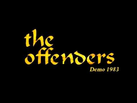 The Offenders - Demo 1983 (full)