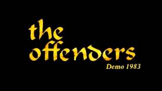The Offenders - Demo 1983