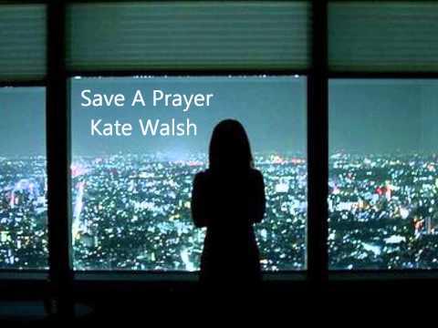 Save  A Prayer  Kate Walsh