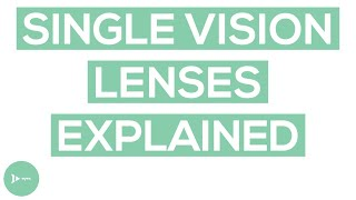 Single Vision Lenses: Are They a Good Option for You?