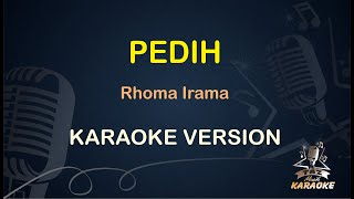 PEDIH Karaoke Rhoma Irama ( Karaoke Dangdut Koplo )