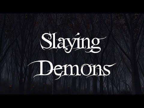 Slaying Demons - Health Concerns