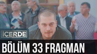 İçerde 33. Bölüm Fragman