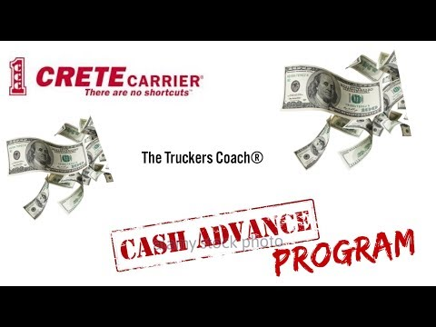 Crete Carrier Owner Operator and Company Truck Driver CASH ADVANCE PROGRAM