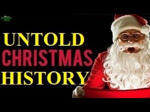 Untold History | Documentary of Christmas 2018 (Eye Opener Truth)