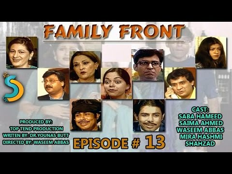 Top Tend Productin, Waseem Farooqi Ft. Saba Hameed - Family Front Drama Serial | Episode#13