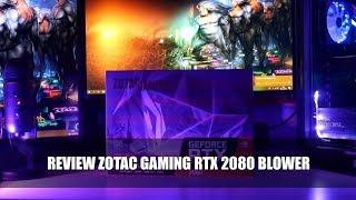 Review Zotac Gaming RTX 2080 Blower