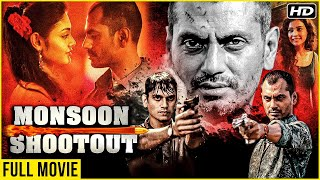Monsoon Shootout Full Movie | Nawazuddin Siddiqui, Vijay Varma, Tannishtha Chatterjee | Hindi Movies Thumb