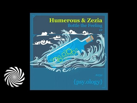 Humerous & Zezia - Bottle the Feeling