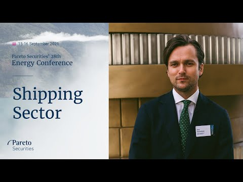 Shipping Sector: Pareto Securities' 28th annual Energy Conference 2021