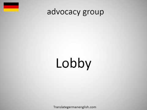 How to say advocacy group in German?