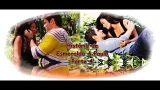 A Gata - História de Esmeralda & Paulo parte 4