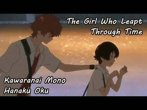 The Girl Who Leapt Through Time - Kawaranai Mono AMV