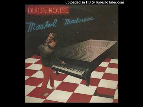 Dixon House - Wait For The Night