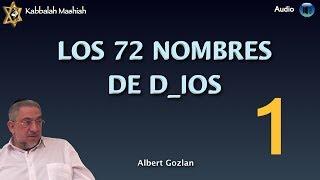 Kabbalah: El Secreto de los 72 Nombres de Dios - clase 1