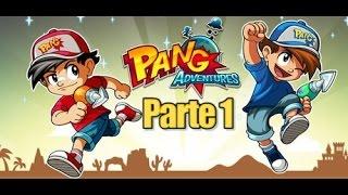 Pang Adventures - Parte 1 - Español