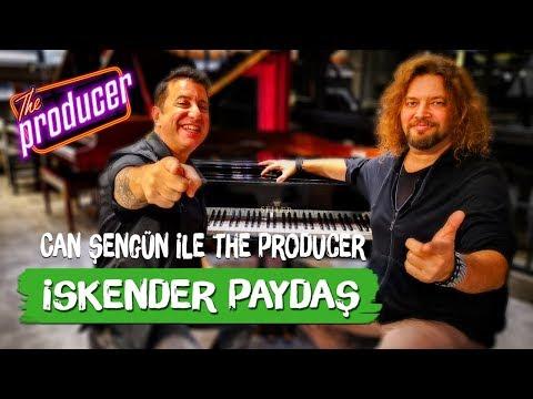 İskender Paydaş - Can Şengün ile The Producer