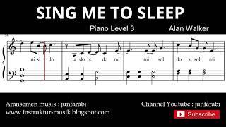 alan walker SING ME TO SLEEP - not balok instrumental piano level 3 / susah - score partitur piano