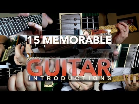 15 Memorable Guitar Introductions