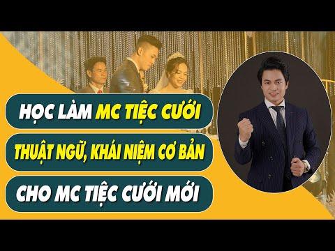 Một số Khái niệm, Thuật ngữ Cơ bản - Dành cho MC Tiệc cưới Mới