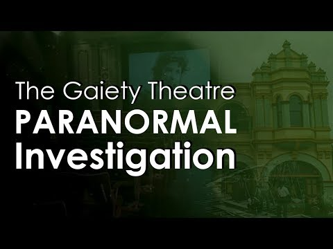 Abandoned Towns - The Gaiety Theatre & Grand Hotel - Paranormal Investigation