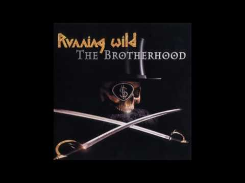 RUNNING WILD -  The Brotherhood  - 2002  (Full Album)