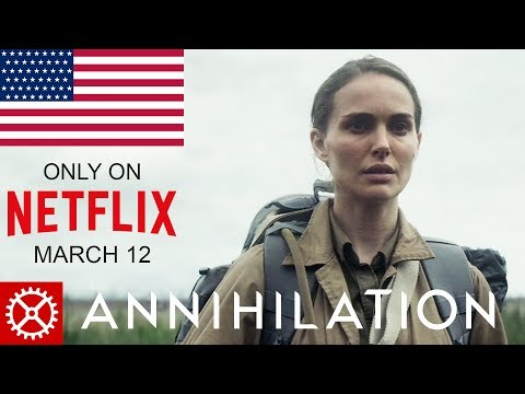 Watch Annihilation Movie on Netflix in America 2018