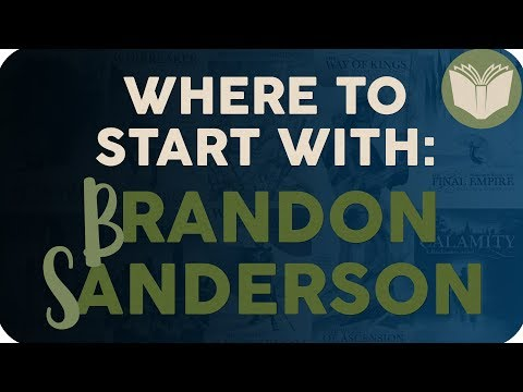 Where to Start \\ Brandon Sanderson & The Cosmere